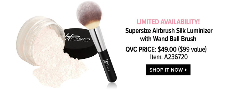 LIMITED AVAILABILITY! - Supersize Airbrush Silk Luminizer with Wand Ball Brush - QVC Price: $49.00 -$99 value- Item: A236720 - SHOP IT NOW >